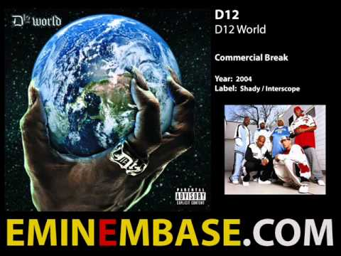 D12 - Commercial Break