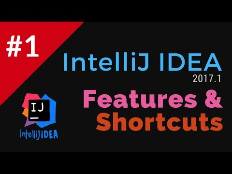 IntelliJ IDEA 2017 Features and Shortcuts - Mac and Windows #1   Tech Primers