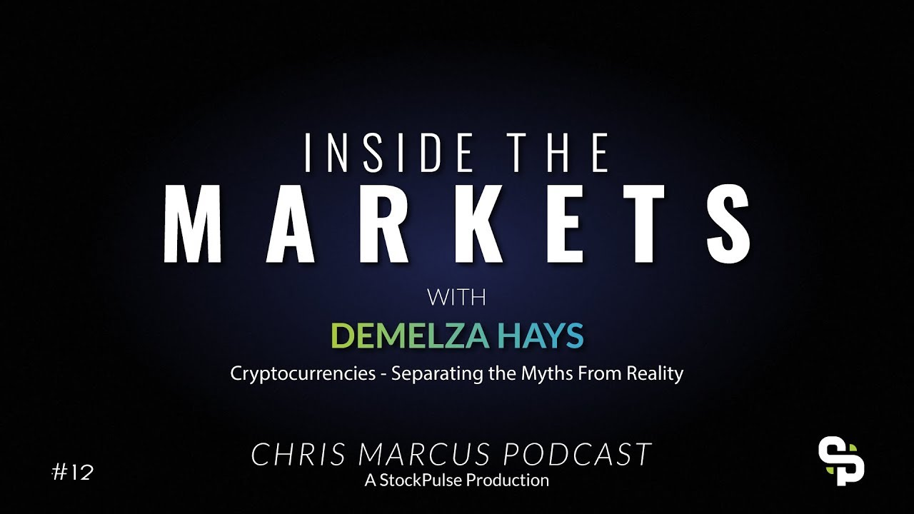 Cryptocurrencies - Separating the Myths From Reality with Demelza Hays