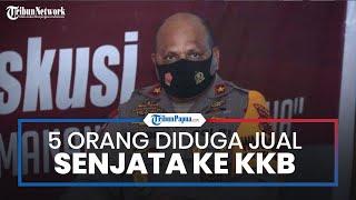 Polisi Tangkap 5 Orang yang Diduga Jual Senjata ke KKB, Wakapolda Papua: Mereka Jaringan Makassar