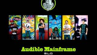 Audible Mainframe - How They Used To [GLO]