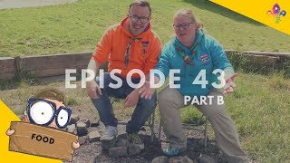 Episode XLIII - Scones and Scouts (Part B)