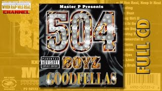 504 Boyz - Goodfellas [Full Album] Cd Quality