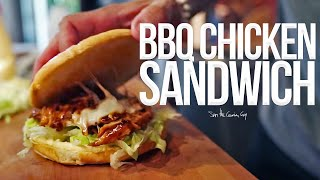 Quick BBQ Chicken Sandwich | SAM THE COOKING GUY