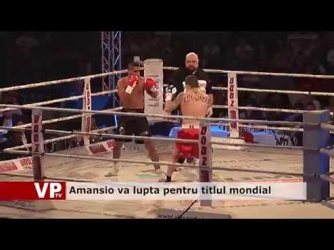 Amansio va lupta pentru titlul mondial