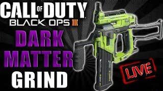 BLACK OPS 3 RAGE! ROAD TO DARK MATTER DIY NAIL GUN! BO3 DARK MATTER GRIND LIVE!