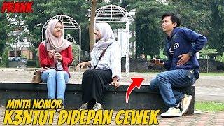 MINTA NOMOR CEWEK SAMBIL K3NTUT   Prank Indonesia