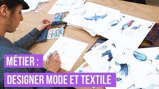Métier : Designer Mode et Textile