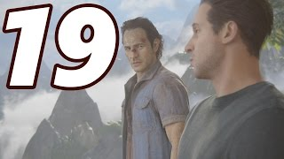 WHAT! I CAN'T BELIEVE HIM!! - Uncharted 4: A Thiefs End Gameplay Walkthrough Part 19