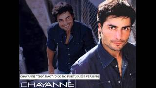 """Chayanne """"Digo Não"""" (Digo No Portuguese Version)"""