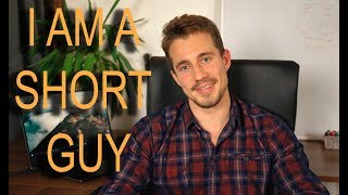 How to Feel Good About Being a Short Guy – 💪 Tips on Being a Short Guy from a Short Guy 💪