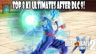 Xenoverse 2 Top 8 Ki Ultimate's After DLC 9