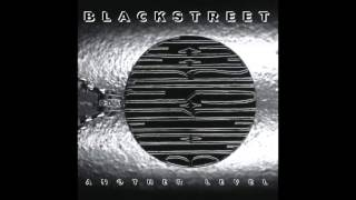 BLACKstreet - I Can't Get You (Out Of My Mind) - Another Level