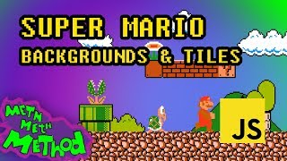 Writing Super Mario in JavaScript (Ep 1) - Backgrounds & Tiles