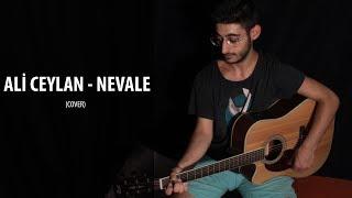 Ali Ceylan Nevale(Cover)| Emir Can İğrek