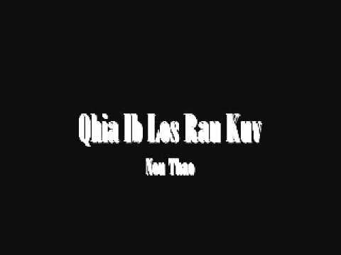 Nou Thao - Qhia Ib Los Rau Kuv