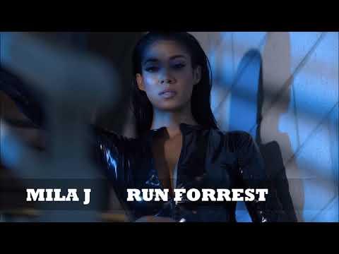 Mila J - Run Forrest ᴴᴰ