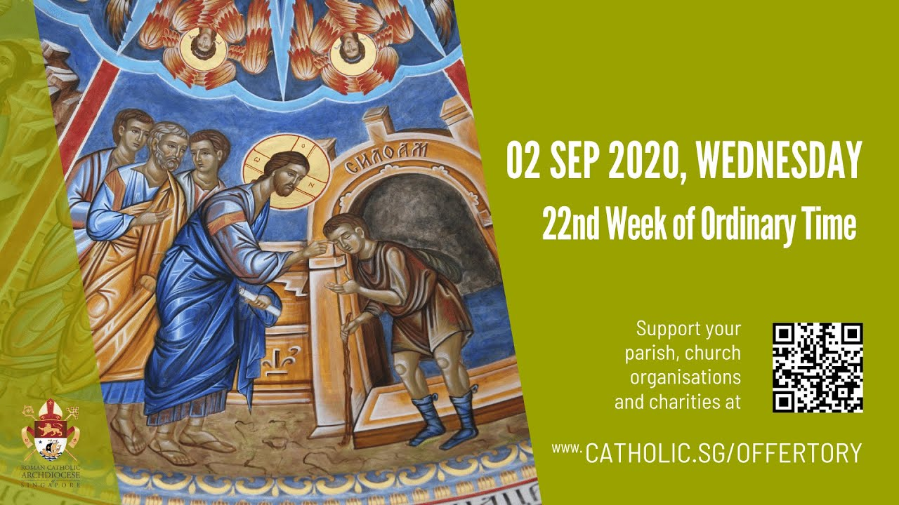 Catholic Mass 2nd September 2020, Catholic Mass 2nd September 2020 Today Wednesday, 22nd Week of Ordinary Time 2020