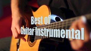 Guitar Instrumental & Instrumental Guitar: Best Guitar Music Instrumental (2016 Collection #1 Video)