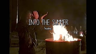 Incubus - Into The Summer (Lyrics)