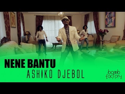 NENE BANTU - ASHIKO DJEBOL (Clip Officiel)