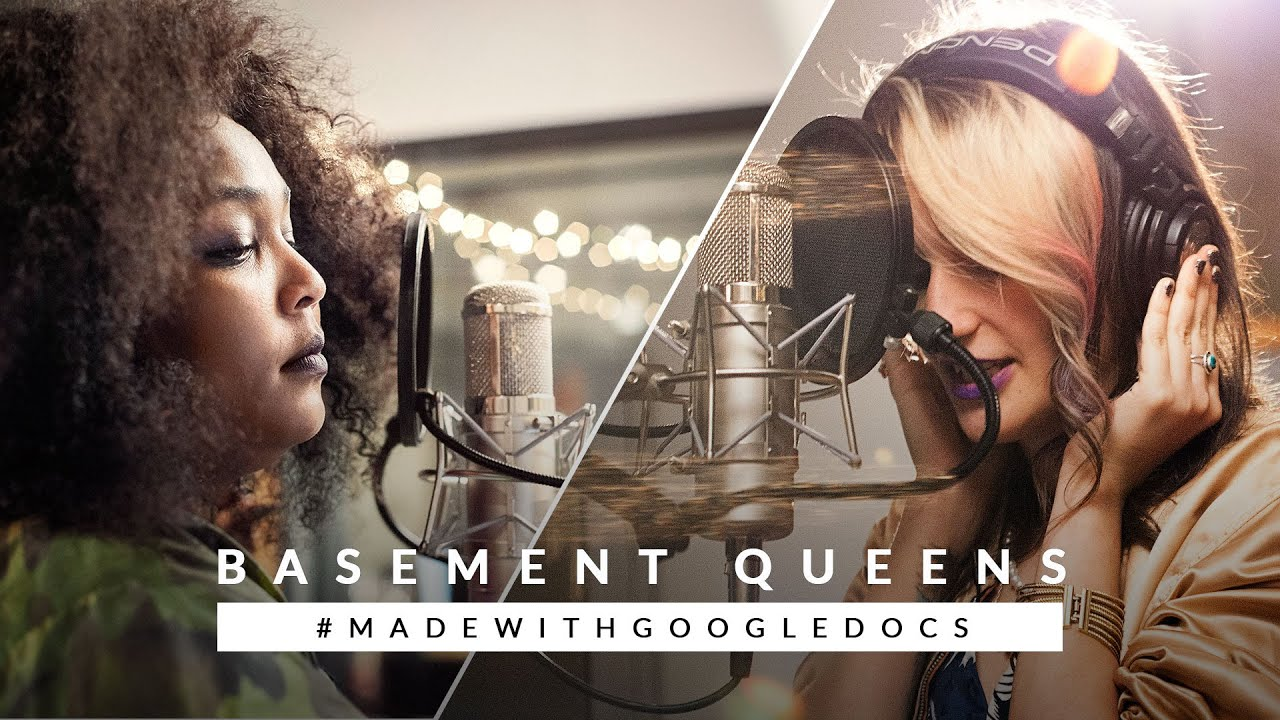 Basement Queens: an original song, #madewithGoogleDocs