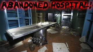 Exploring an Untouched Abandoned Hospital (Flatliners was Filmed Here)