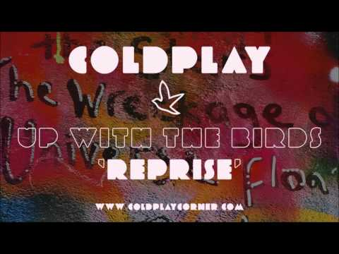 Coldplay - Up With The Birds (Reprise) [Live2012]