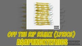 French Montana ft. A$AP Rocky- Off The Rip Remix (Lyrics)