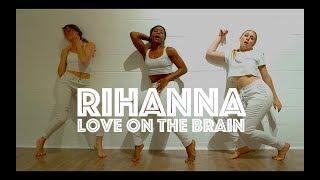Rihanna   Love On The Brain | Hamilton Evans Choreography