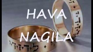 HAVA NAGILA Lyrics- Judy Tellerman