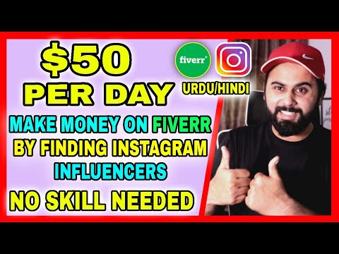 Earn $50, How to Make Money on Fiverr by Finding Instagram Influencers, Ways to Make Money on Fiverr