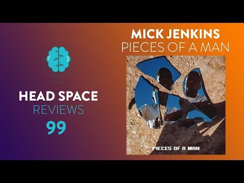 Mick Jenkins – Pieces of a Man – Full Album Review