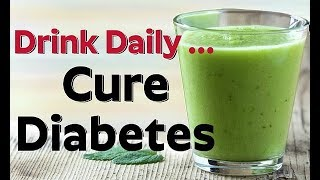 Doctors Are Shocked! This Amazing Drink Can Cure Diabetes In Just 5 Days!