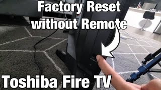 Toshiba Fire TV: How to Factory Reset without Remote