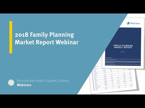 2018 Family Planning Market Report Webinar