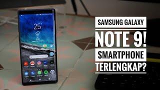 Samsung Galaxy Note 9, Smartphone Terlengkap? Review & Pro Tips.