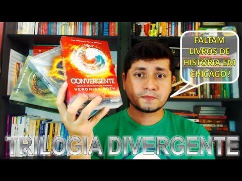 Divergente, Insurgente e Convergente - Veronica Roth