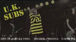 UK SUBS - Live in Jabuka (1993.) -  Not Listening Snuff