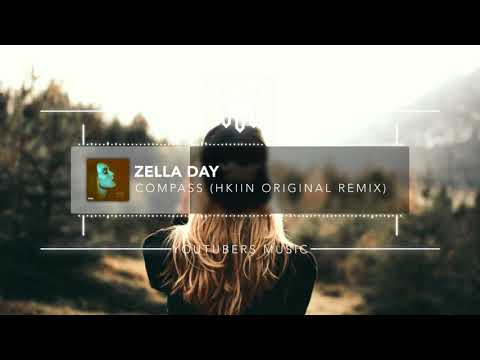 Download Zella Day Compass Hkiin Remix No Copyright Music