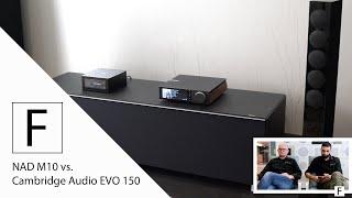 Streamingverstärker Vergleich - Cambridge Audio EVO 150 vs. NAD M10 an Revox Elegance G120!