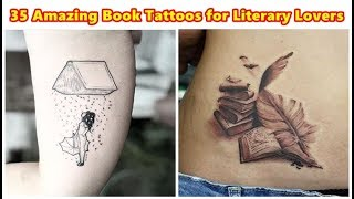 35 Amazing Book Tattoos For Literary Lovers