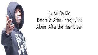 Sy Ari Da Kid Before & After Intro Lyrics
