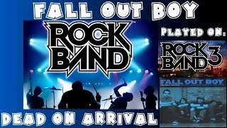 Fall Out Boy - Dead on Arrival - Rock Band Expert Full Band