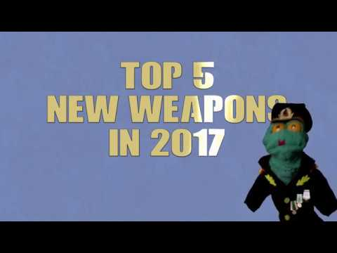 Review of Significant Weapons Released in 2017