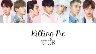 BTOB - Killing Me