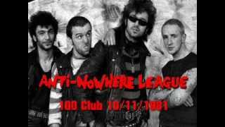 Anti-Nowhere League - Live at The 100 Club. 10/11/1981. (AUDIO ONLY)