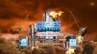 VideoImage1 Cities: Skylines - Natural Disasters