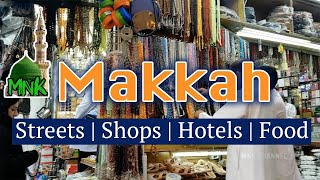 Makkah | Streets | Food | Shopping | Hotels 2018