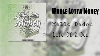Mello Dadon- Whole Lotta Money